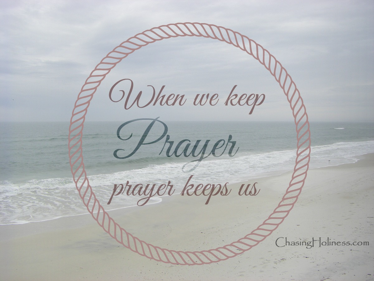 prayer keeps us 3