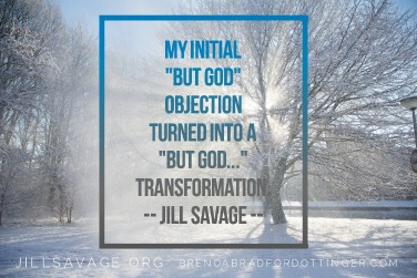 """""""But God"""" with Jill Savage"""